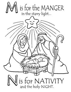 M is for the manger, in the starry light ... N is for Nativity, and the holy night. - from Bronner's CHRISTmas Wonderland