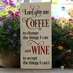 Lord Give Me Coffee and Wine Wood Kitchen Sign