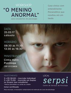 """Campanha """"O Menino Anormal"""" Criada pela Agência Conceito para a cliente Serpsi Centro de Serviços de Psicologia, um   workshop restrito para estudantes de psicologia."""