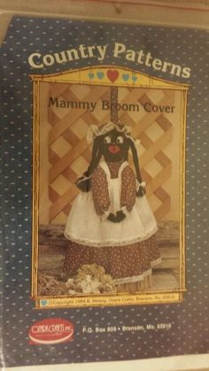 Country Patterns Mammy Broom Cover 1984 homespun country decorating craft gifts #OzarkCraftsInc