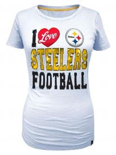 7a2c5828 Pittsburgh Steelers Women's I Love Steelers Football White Tee - Official  Online Store Steelers Football,