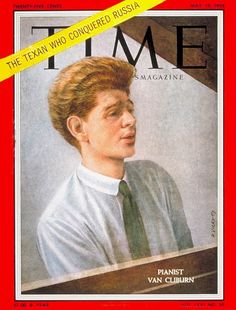 "Van Cliburn - ""The Texan who conquered Russia,"" lost his battle with bone cancer and died Wednesday morning, Feb 27, 2013 at his mansion near Fort Worth, Texas. (Time Magazine Cover: Van Cliburn -- May 19, 1958)"