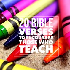 Bible verses to encourage those who teach.