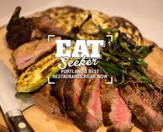 Portland's Best Restaurants Right Now.