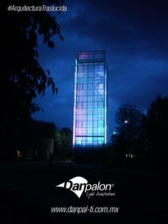 #ArquitecturaTraslúcida Efectos de luz con danpalon