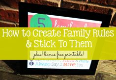 HOW TO: Create Family Rules & Stick To Them! With Bonus FREE Printable - Need help getting the kids to stick to the simple rules? Try this! - sixtimemommy.com