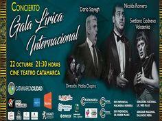 """El sábado 22 de octubre a las 21:30 hs., Catamarca podrá disfrutar de una """"Gala Lírica Internacional"""" que se presentará en el Cine Teatro Catamarca"""