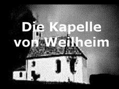 Urbane Legenden - Die Kapelle von Weilheim - YouTube