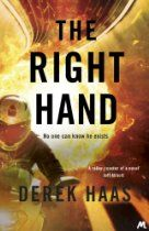 The Right Hand By #DerekHaas Theft. Kidnapping. Assassination.    There are some acts no government can sanction. There are some things all politicians must deny. Sometimes the left hand cannot know what the right hand is doing. Austin Clay is that right hand.     His latest task: to track down a fellow CIA operative who has gone missing near Moscow. But nothing is what it seems, and he soon finds himself protecting a desperate woman with a deadly secret.
