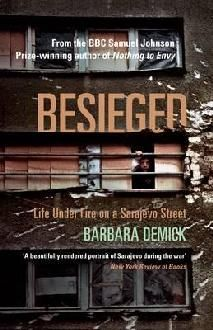 Besieged  By Barbara Demick