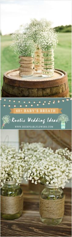 Baby's Breath Wedding Ideas for Rustic Weddings #weddings #rusticweddings #countryweddings #weddingideas #dpf #deerpearlflowers #weddingplanning #weddinginspo #gettingmarried #weddingdecoration #weddingdecor #weddingdetails #romanticplace #weddingblog
