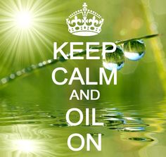 Keep calm and oil on! Learn more about essential oils ---> www.theoilessentials.com