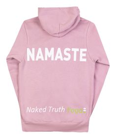Naked Truth Yoga Inc. has the hottest line of Vancouver Yoga Clothing! From Our No Camel Toe Pants to our 'Namaste' Hoodies, you NEED to check out our products! Namaste Yoga, Ideal Fit, Yoga Clothing, Yoga Teacher Training, Hoodies, Sweatshirts, Vancouver, Naked, Graphic Sweatshirt