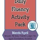 "40 pages of Upper-Level ""Daily Fluency"" activities to reinforce oral reading FLUENCY in the months of MARCH & APRIL! $$"