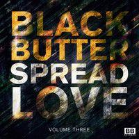 MANIK & Maxxi Soundsystem - Life You Love (BB Spread Love Vol.3) by Black Butter Records on SoundCloud