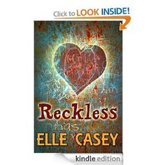 Amazon.com: Reckless (Wrecked) eBook: Elle Casey: Kindle Store
