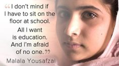 Malala Yousafzai is the very first girl who represents and also sustaining girl education without having stressing over her individual life. Malala Yousafzai is signified as brave woman of 2013.