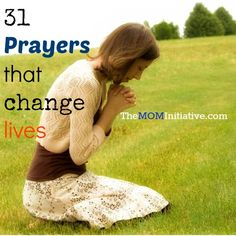 31 prayers that will change lives (includes printables) - The Mom Initiative