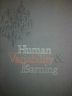 Human Variability and Learning by Walter B. Waetjen http://www.amazon.com/dp/B000H5C9NY/ref=cm_sw_r_pi_dp_pm-dub07GSK3B
