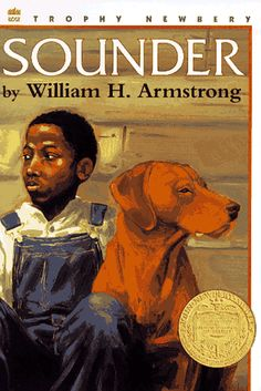 Sounder, by William H. Armstrong.  A favorite of mine from the 4th grade.