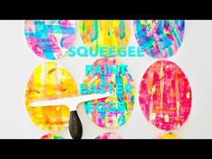 hello, Wonderful - SQUEEGEE PAINT EASTER EGG ART