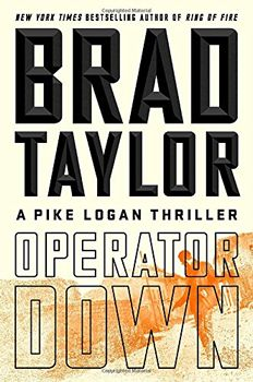 In Brad Taylor's new book, OPERATOR DOWN, the action opens with the fan favorites of the series: Shoshana and Aaron. When Aaron disapp