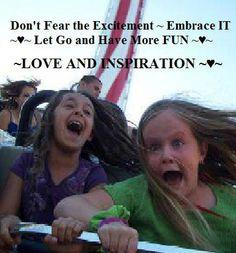 dont fear excitement