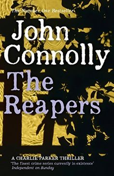 The Reapers, John Connolly -- Started July 27, 2015 -- 1st read
