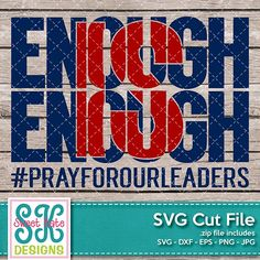 Enough is Enough SVG DXF EPS PNG JPG - Sweet Kate Designs