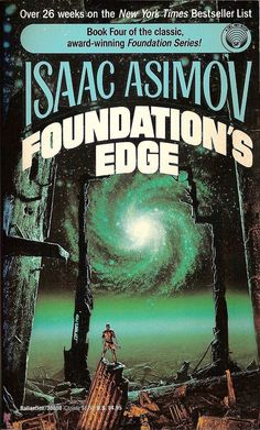 Isaac Asimov: Foundation's edge Ballantine Cover art by Michael Whelan. Fantasy Book Covers, Book Cover Art, Fantasy Books, Book Writer, Book Authors, Asimov Foundation, Foundation Series, Classic Sci Fi Books, Sci Fi Novels