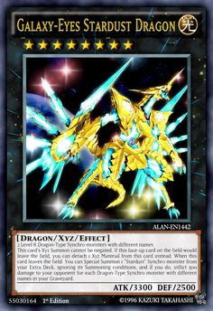 Galaxy-Eyes Stardust Dragon by on DeviantArt Custom Yugioh Cards, Funny Yugioh Cards, Yugioh Dragon Cards, Yugioh Dragons, Yu Gi Oh, Yugioh Decks, Yugioh Monsters, Mecha Suit, Yugioh Collection