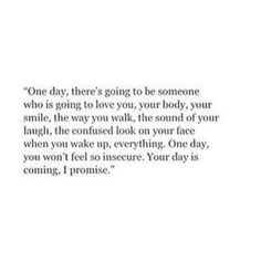 your day is coming.