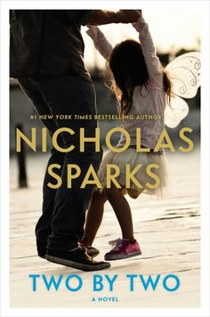 """Read online Family Life, United States book """"Two by Two"""" by Nicholas Sparks. New York Times bestselling author Nicholas Sparks returns with an emotionally powerful story of unconditional love, its challenges, its risks and most o I Love Books, New Books, Good Books, Books To Read, Books 2016, Jane Austen, Nicholas Sparks Books, Bulletins, Romance Novels"""
