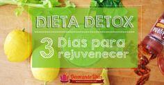 La dieta detox que rejuvenece en solo 3 días, ¡te contamos en qué consiste!