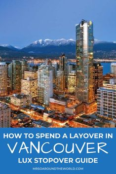 Lux StopOver: 18 Hours in Vancouver, Canada | The ultimate 18 hour guide to Vancouver, Canada. Things to do from where to find the best food, downtown's best tourist attraction Stanley Park and high end shopping stops. Where to stay in the city including luxury options. | Mrs O Around the World #Travel #Vancouver #VancouverCanada #VancouverTravel | vancouver canada things to do in | canada travel vancouver | vancouver canada hotels Summer Travel, Us Travel, Travel Around The World, Around The Worlds, Bucket List Holidays, Vancouver Travel, Stanley Park, 18 Hours, Canada Travel