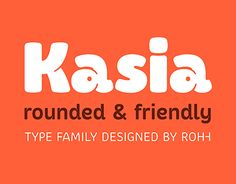 """Check out new work on my @Behance portfolio: """"Kasia™ - rounded & friendly type family"""" http://be.net/gallery/43286823/Kasia-rounded-friendly-type-family"""