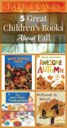 Great Children's Books About Fall {Homeschooling, Preschool, Elementary School}
