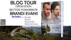 #BlogTour ? Operation Better Tomorrow (Rock-Hard Heroes #2) by Brandi Evans + Giveaway & Review