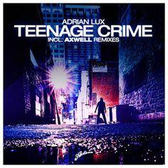 He encontrado Teenage Crime de Adrian Lux con Shazam, escúchalo: http://www.shazam.com/discover/track/52383132