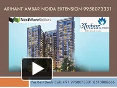 Arihant Builder launching new Residential Project Arihant Ambar in Greater Noida West or Extension. Call- +91 9958073331 for Price list. Arihant Ambar offers 2 & 3 BHK apartments in Noida Extension.
