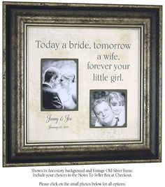Personalized Picture Frame Wedding Gift for Father of The Bride, TODAY A BRIDE quote for father mother parents, 16 X 16