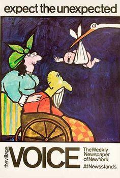 Original Vintage Poster - The Village Voice. Tomi Ungerer   http://letitiamorris.com/posters/modern-contemporary/ungerer-village-voice-expect-the-unexpected