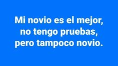 jeje menos que menos voy a tener dudas señores. Spanish Memes, Spanish Quotes, Bitch Quotes, Life Quotes, Amor Quotes, Always Thinking Of You, Quotes En Espanol, Tumblr Love, Funny Memes