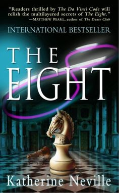 The Eight by Katherine Neville.  Tense thriller like The Da Vinci Code.