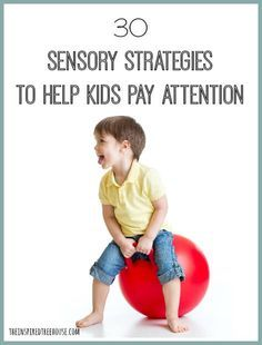 It's back to school time! Awesome ideas to feed a child's sensory system to help them pay attention! @Pediatric Therapy Center-for all of our pins, please visit our page at pinterest.com/PedTherCenter