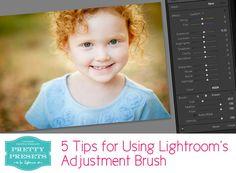 5 Tips for Using Lightroom's Adjustment Brush Tool | Pretty Presets for Lightroom