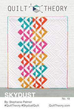 Skydust quilt pattern by Stephanie Palmer for Quilt Theory
