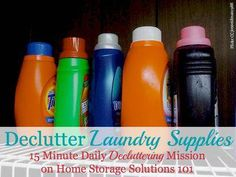 Declutter Laundry Supplies & Products {15 Minute Mission}