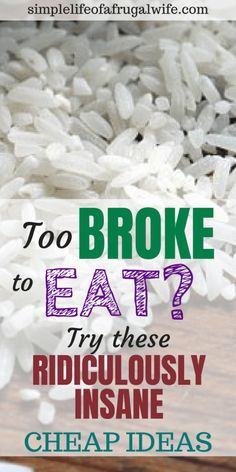 Cheap meals to eat when you are broke – Simple Life of a Frugal Wife What can yo… Comidas baratas. Dirt Cheap Meals, Cheap Meals To Make, Inexpensive Meals, Food To Make, Cheap Food, Simple Cheap Meals, Healthy Cheap Meals, Super Cheap Meals, Quick Cheap Dinners