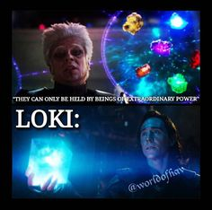 HMMMMMMMMM??? OOOKAAAY??? What does that say about Loki???